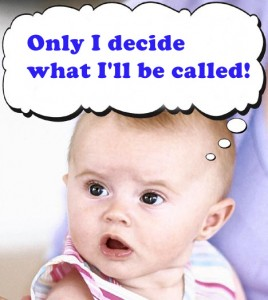 Only I decide what I'll be called